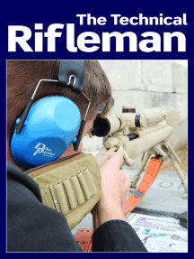 The Technical Rifleman: Wayne van Zwoll explains long range rifle shooting techniques, optics, ammunition and ballistics