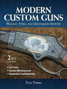 Modern Custom Guns: Walnut, Steel, and Uncommon Artistry