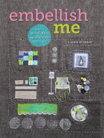 Embellish Me: How to Print, Dye, and Decorate Your Fabric