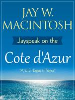 Jayspeak On The Cote D'Azur
