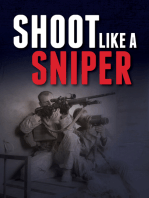 Shoot Like a Sniper