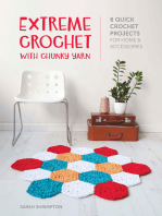 Extreme Crochet with Chunky Yarn