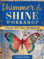 Shimmer and Shine Workshop