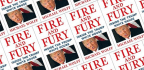 Everything You Need to Know About Michael Wolff's Fire and Fury