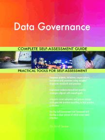 Data Governance Complete Self-Assessment Guide