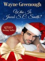 Who Is Jacob S.C. Smith?