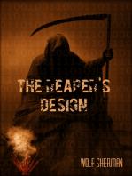 The Reaper's Design