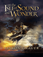 On the Isle of Sound and Wonder