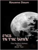 Eyes in the Dark (Book Two in The Perfect Halves Series)
