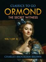 Ormond; Or, The Secret Witness. Volume 1 (of 3)