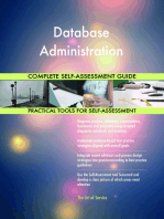 Database Administration Complete Self-Assessment Guide