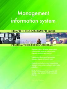 Management information system Complete Self-Assessment Guide