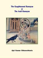 The Kaagbhusund Ramayan or The Aadi Ramayan