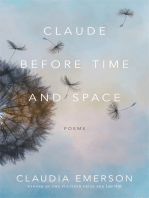 Claude before Time and Space: Poems