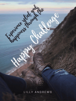 Experience relief and happiness through the Happy Challenge