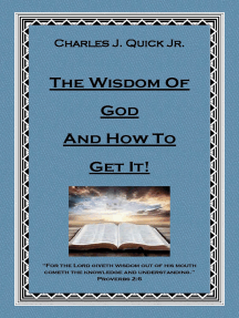 The Wisdom of God and How to Get It