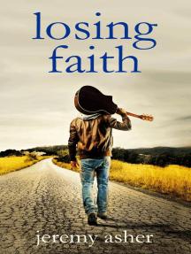 Losing Faith: The Seth & Trista series