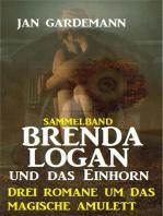 Brenda Logan und das Einhorn