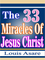 The 33 Miracles Of Jesus Christ