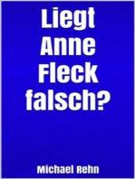 Liegt Anne Fleck falsch?