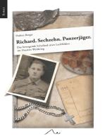 Richard. Sechzehn. Panzerjäger.