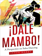 ¡Dale Mambo! A Perspective on Salsa Dancing