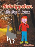Roträppchen - Hip Hop & Crime
