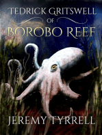 Tedrick Gritswell of Borobo Reef