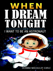 When I Dream Tonight - I Want To Be An Astronaut (girl version)