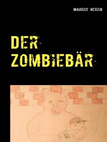 Der Zombiebär