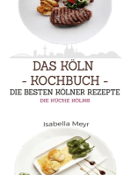 Das Köln Kochbuch - Die besten Kölner Rezepte