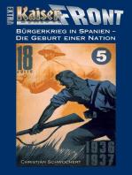 Bürgerkrieg in Spanien – Die Geburt einer Nation