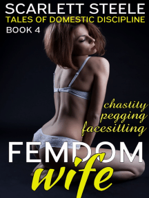 Femdom Wife - Tales of Domestic Discipline (Pegging, Chastity, Facesitting, Ballbusting)