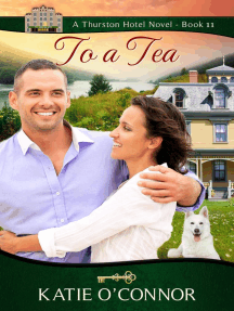 To A Tea: Thurston Hotel Series, #11