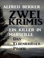 Zwei Alfred Bekker Krimis