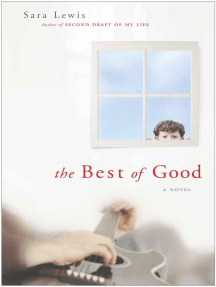 The Best of Good: A Novel