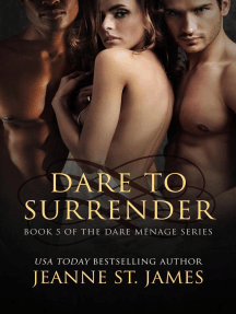 Dare to Surrender: The Dare Ménage Series, #5