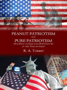 Peanut Patriotism and Pure Patriotism: Our Duty to God and Our Country in this Time of Crisis