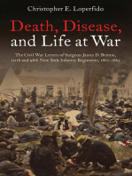 Death, Disease, and Life at War