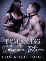 Dominating My Submissive Intern