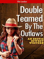 Double Teamed By The Outlaws