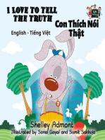 I Love to Tell the Truth Con Thích Nói Thật (English Vietnamese Kids Book)