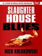 Slaughterhouse Blues