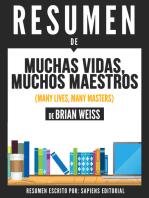 Muchas Vidas, Muchos Maestros (Many Lives, Many Masters) - Resumen Del Libro De Brian Weiss
