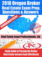 2018 Oregon Broker Real Estate Exam Prep Questions, Answers & Explanations