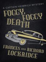 Foggy, Foggy Death
