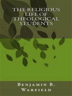 The Religious Life of Theological Students