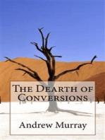 The Dearth of Conversions
