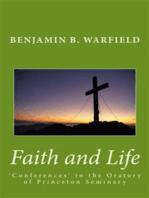 Faith and Life