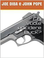 Chi vuole uccidere Buck